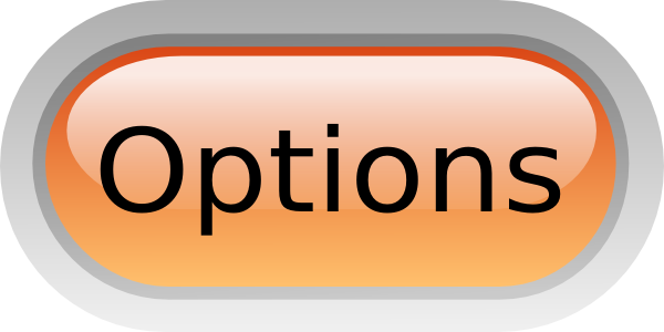 You Have Options!